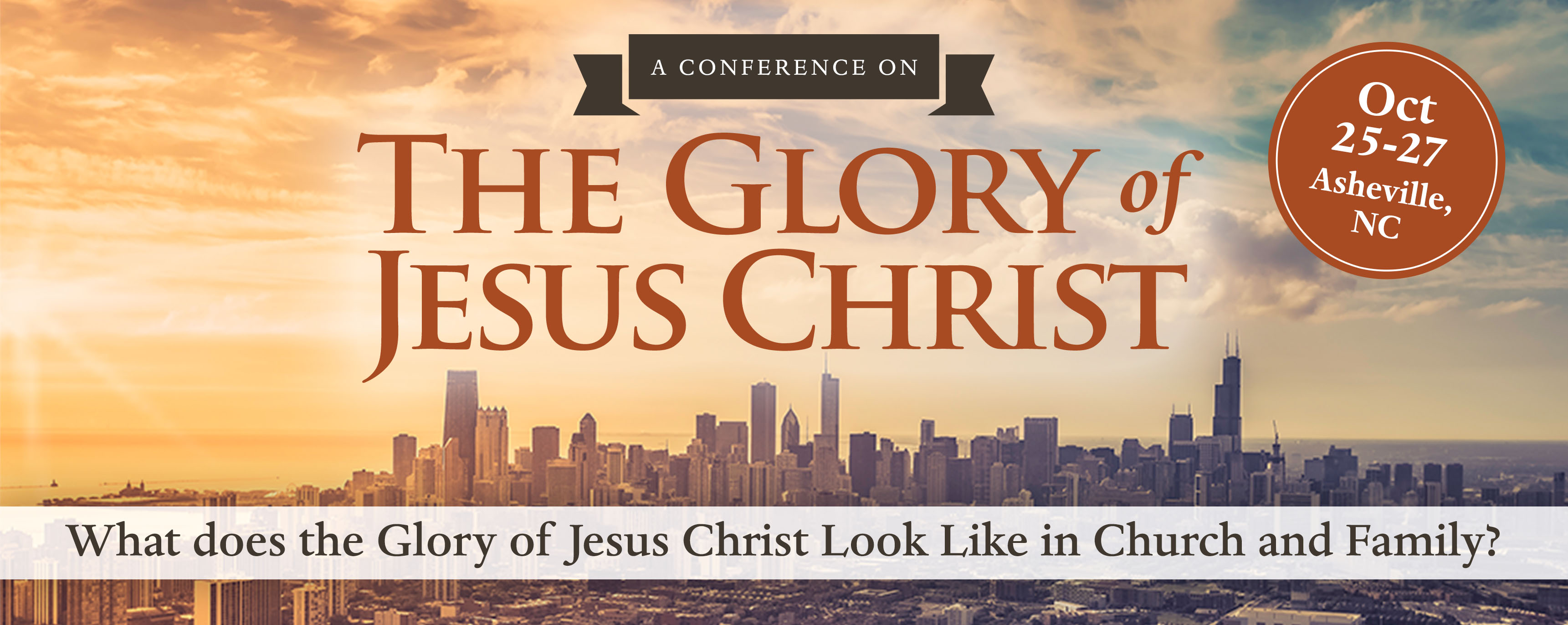 The Glory of Jesus Christ